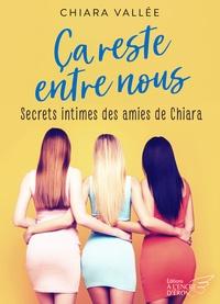 Ebooks gratuits eBay télécharger Ça reste entre nous - teaser  en francais par Chiara Vallée 9791025747612