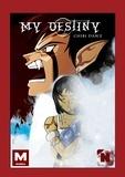 Chibi Dam'Z - My destiny - Tome 2.