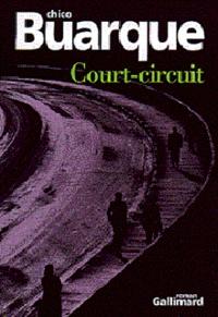 Chico Buarque - Court-circuit.
