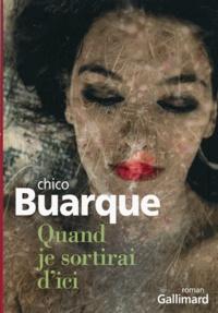 Chico Buarque - Quand je sortirai d'ici.