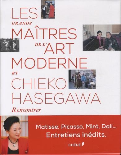 Chieko Hasegawa - Les grands maitres de l'art moderne et Chieko Hasegawa - Rencontres.