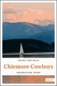 Chiemsee-Cowboys - Oberbayern Krimi.
