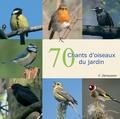 Fernand Deroussen - 70 chants d'oiseaux du jardin. 1 CD audio