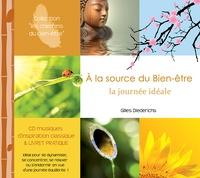 Gilles Diederichs - A la source du Bien-être. 1 CD audio