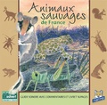 Fernand Deroussen - Animaux Sauvages de France. 1 CD audio