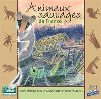 Fernand Deroussen - Animaux Sauvages de France. 1 CD audio