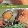 Fernand Deroussen - Balades Nature en compagnie des oiseaux. 1 CD audio