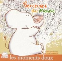 Gilles Diederichs - Berceuses du Monde. 1 CD audio