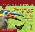 Fernand Deroussen - Chants d'oiseaux de Guyane. 3 CD audio