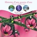 Fernand Deroussen - Histoire d'une goutte d'eau. 1 CD audio