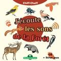 Fernand Deroussen - J'écoute les sons de la forêt - Avec un livret pédagogique. 1 CD audio