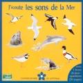 Fernand Deroussen - J'écoute les sons de la mer - Avec un livret. 1 CD audio