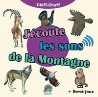 Fernand Deroussen - J'écoute les sons de la montagne - Avec un livret pédagogique. 1 CD audio
