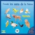 Fernand Deroussen - J'écoute les sons de la nature - Tome 1. 1 CD audio