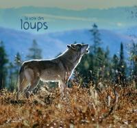Fernand Deroussen - La voix des loups. 1 CD audio