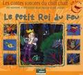 Hervé Millancourt - Le petit roi du feu. 1 CD audio