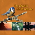 Fernand Deroussen - Les Chants de la Nature. 1 CD audio