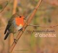 Fernand Deroussen - Mes premiers chants d'oiseaux. 1 CD audio