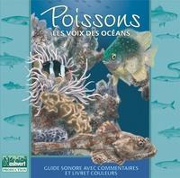 Jean-Paul Lagardère - Poissons, les voix des océans. 1 CD audio