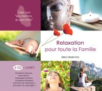Gilles Diederichs - Relaxation pour toute la famille. 2 CD audio
