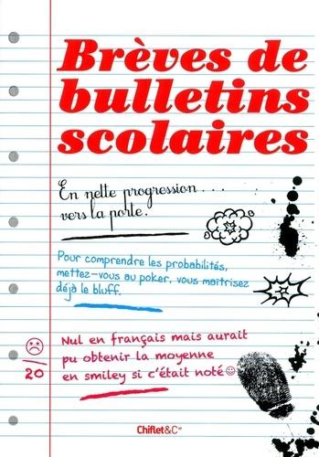 Chiflet & Cie - Brèves de bulletins scolaires.