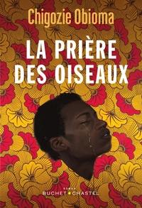 Téléchargez des livres gratuitement Kindle Fire La prière des oiseaux par Chigozie Obioma (French Edition)  9782283032343