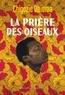 Chigozie Obioma - La prière des oiseaux.