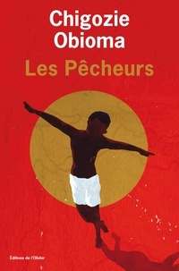 Chigozie Obioma - Pêcheurs.