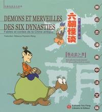 Chih-Chung Tsai - Démons et merveilles des six dynasties - Fables et contes de la Chine antique.