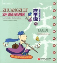 Chih-Chung Tsai - Zhuangzi et son enseignement - Tome 1, La mélodie de la nature.