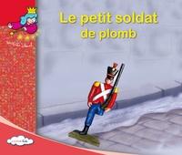Chihab Editions - Le petit soldat de plomb.