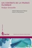 Chihab Mohammed Himeur - Les contrats de la finance islamique - Analyse prospective.