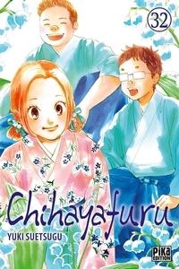 Yuki Suetsugu - Chihayafuru 32 : Chihayafuru T32.
