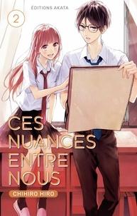 Téléchargements gratuits pour kindle books Ces nuances entre nous Tome 2 par Chihiro Hiro