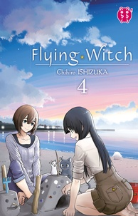 Chihiro Ishizuka et  Chihiro Ishizuka - Flying Witch T04.