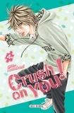 Chihiro Kawakami - Crush on You ! T04.