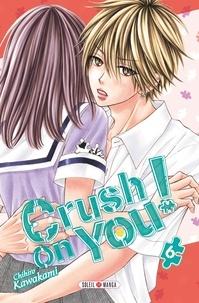 Chihiro Kawakami - Crush on You ! T06.