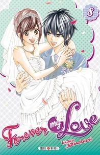Chihiro Kawakami - Forever my love Tome 8 : .