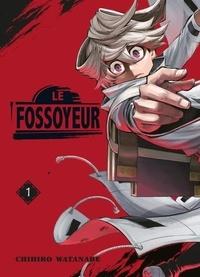 Chihiro Watanabe - Le Fossoyeur Tome 1 : .