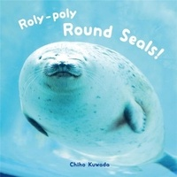 Chiho Kuwata - Roly-Poly Round Seals.