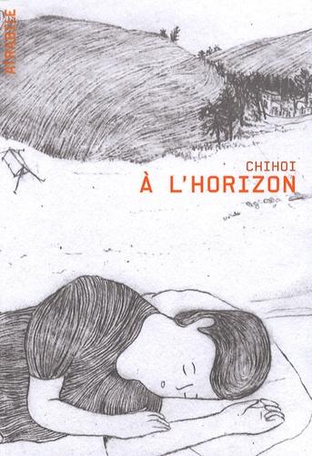 Chihoi - A l'horizon.