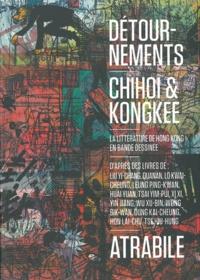 Chihoi et  Kongkee - Détournements - La littérature de Hong Kong en bande dessinée.