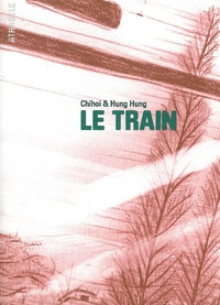Chihoi et  Hung Hung - Le train.