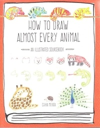 Chika Miyata - How to Draw Almost Every Animal - An Illustrated Sourcebook.