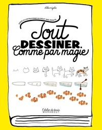 Ebook gratuit à télécharger Tout dessiner comme par magie 9782501113090 MOBI FB2 par Chika Miyata in French