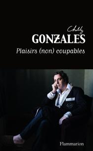 Chilly Gonzales - Plaisirs (non) coupables - Petit traité du bon goût musical.