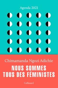 Chimamanda Ngozi Adichie - Agenda Nous sommes tous des féministes.