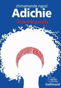 Téléchargements gratuits de livres électroniques sur ordinateurs Americanah par Chimamanda Ngozi Adichie ePub iBook (French Edition) 9782070142354
