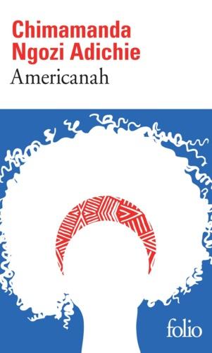 Americanah - Chimamanda Ngozi Adichie - Format PDF - 9782072649950 - 8,99 €