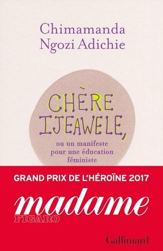 Chère Ijeawele,ou un manifeste pour une éducation féministe - Format ePub - 9782072721984 - 5,99 €